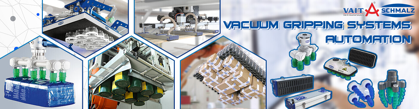 Vacuum Gripping Systems for Automation - Hệ thống nâng chân không Schmalz